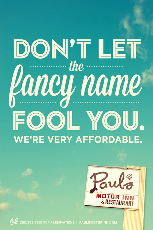 Paul's Motor Inn Ad - Don't let the fancy name fool you. We're very affordable
